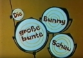 Die Bugs Bunny Show (Mein Name ist Hase)