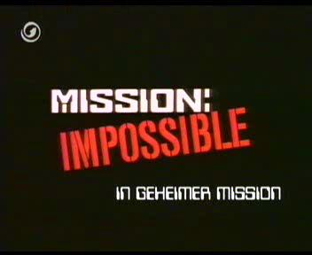 Mission: Impossible - In geheimer Mission